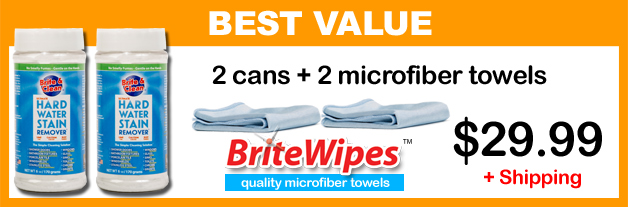 Order 2 cans of the Simple Cleaning Solution™ for Hard Water Stain Removal with 2 BriteWipes microfiber towels